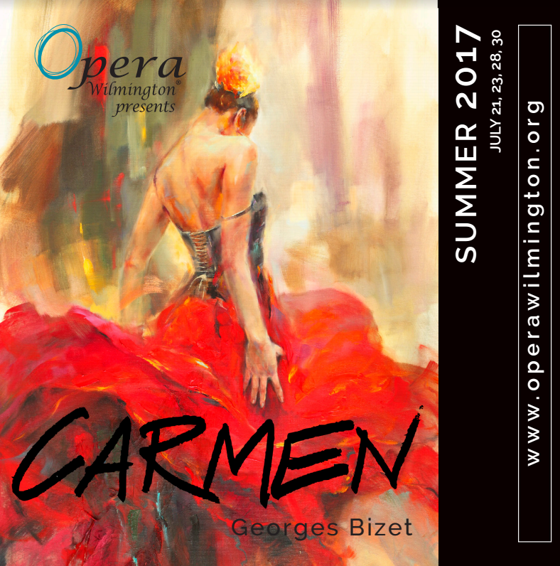Bizet's Carmen July 21-30, 2017 Hosted by Opera Wilmington