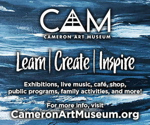 Sponsored by Cameron Art Museum